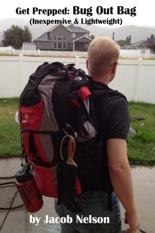 Bug Out Bag  by  Jacob Nelson