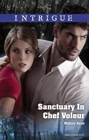 Sanctuary In Chef Voleur (The Delancey Dynasty, #10) Mallory Kane