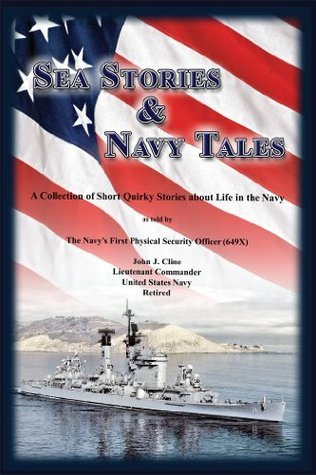 Sea Stories and Navy Tales John Cline