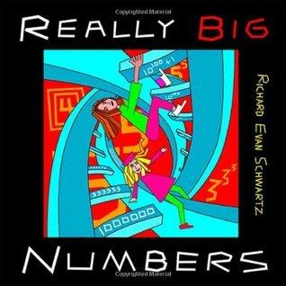 Really Big Numbers  by  Richard Evan Schwartz