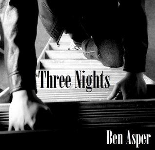 Three Nights  by  Ben Asper