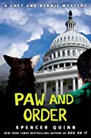 Paw and Order (A Chet and Bernie Mystery #7)