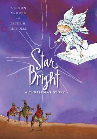 Star Bright: A Christmas Story Alison McGhee