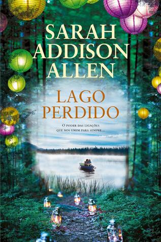 Lago Perdido Sarah Addison Allen