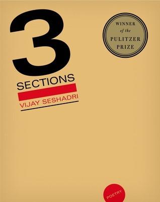 3 Sections: Poems Vijay Seshadri
