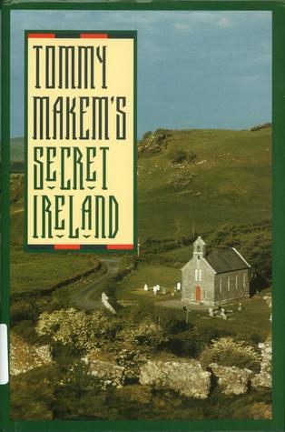 Tommy Makems Secret Ireland Tommy Makem