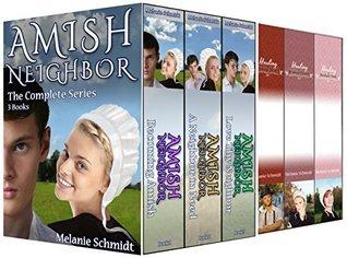 Amish Neighbor #1-3, Loves Healing Touch, #1-3 Melanie  Schmidt