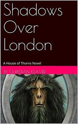 Shadows Over London Christian Klaver