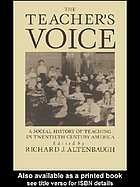 The Teachers Voice  by  Richard J. Altenbaugh