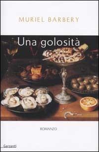 Una golosità  by  Muriel Barbery