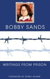 Writings from Prison: Bobby Sands Writings Bobby Sands