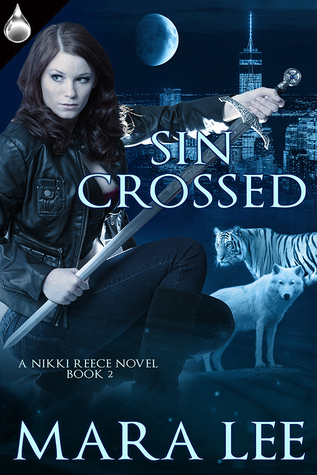 Sin Crossed (A Nikki Reece Novel #2) Mara Lee