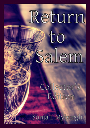 Return To Salem Collectors Edition  by  Sonja L. Myburgh