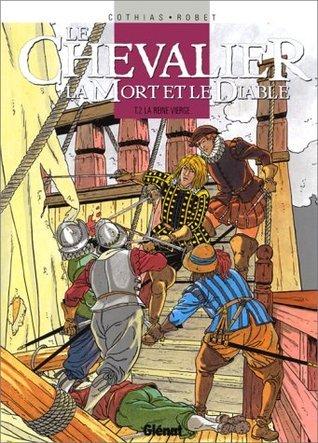 Le Chevalier, la Mort et le Diable, tome 2 : La reine vierge  by  Patrick Cothias