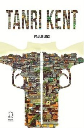 Tanrı Kent Paulo Lins