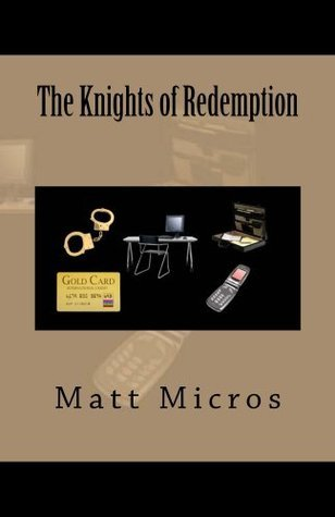 The Knights of Redemption  by  Matt Micros