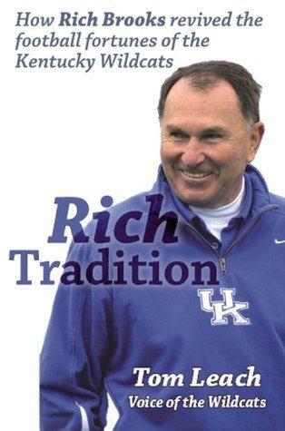 Rich Tradition  by  Tom Leach