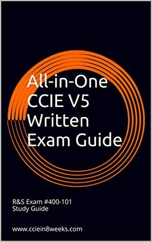 All-in-One CCIE V5 Written Exam Guide  by  Paul Adam