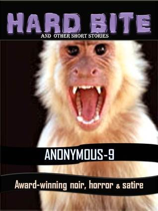 Hard Bite and Other Short Stories  by  Anonymous-9
