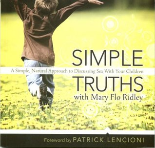 Simple Truths with Mary Flo Ridley  by  Mary Flo Ridley