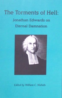 The Torments of Hell  by  Jonathan Edwards