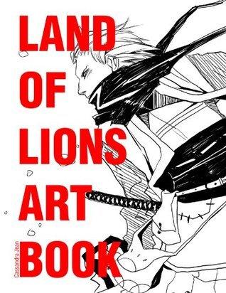 Land of Lions Artbook Cassandra Jean