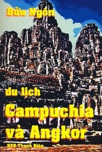 Du Lịch Campuchia Và Angkor Bửu Ngôn