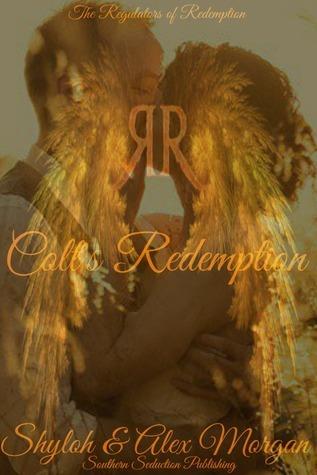 Colts Redemption (The Regulators of Redemption, #1)  by  Alex       Morgan