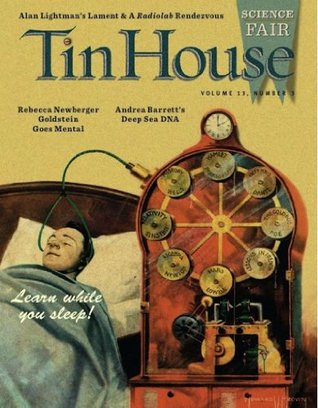Tin House: Weird Science: 13-3  by  Lee Montgomery