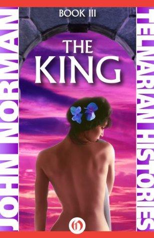 The King (Telnarian Histories #3)  by  John Norman