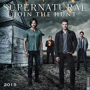 Supernatural 2015 Wall Calendar: The Television Series  by  Warner Bros.