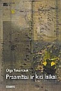 Praamžiai ir kiti laikai  by  Olga Tokarczuk