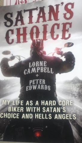Satans Choice  by  Lorne Campbell