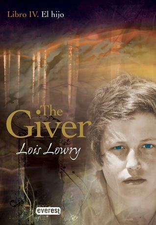 El hijo (The Giver #4) Lois Lowry