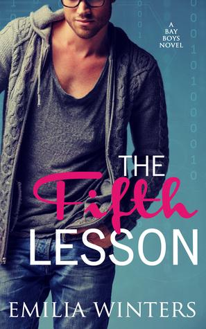 The Fifth Lesson (The Bay Boys, #2) Emilia Winters
