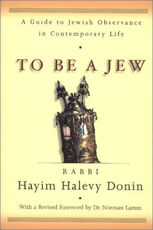 To Be A Jew Hayim Halevy Donin