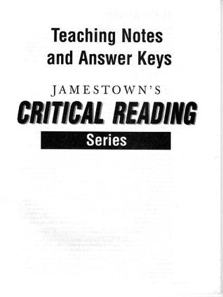 Critical Reading Teachers Notes and Answer Keys  by  Jamestown Publishers