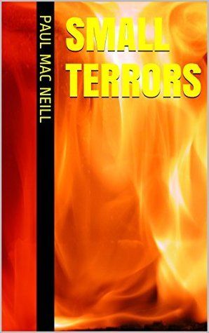 Small Terrors (Book 2)  by  Paul Mac Neill