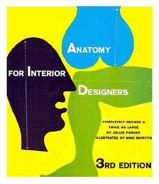 Anatomy for Interior Designers  by  Julius Panero