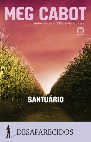 Santuário (Desaparecidos, #4)  by  Meg Cabot