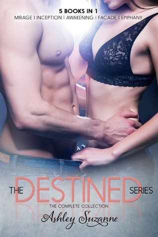 The Destined Series: The Complete Collection (Destined, #1-4) Ashley Suzanne