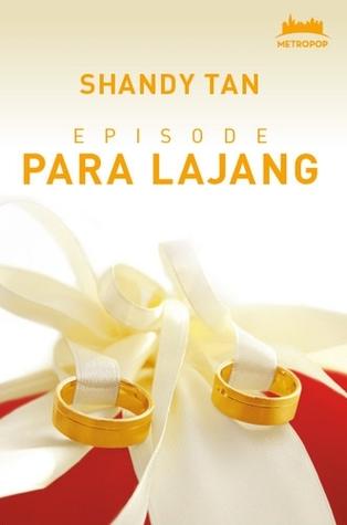 Episode Para Lajang Shandy Tan