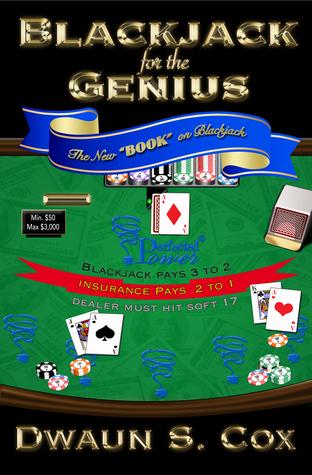 Blackjack for the Genius  by  Dwaun S. Cox