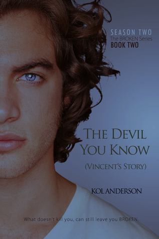 The Devil You Know (Broken, #5)  by  Kol Anderson