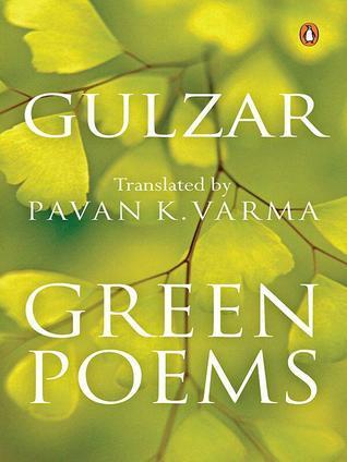 Green Poems  by  Gulzar