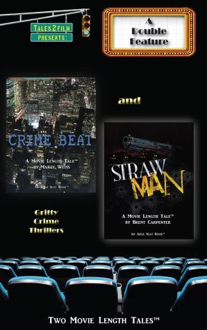 Crime Beat & Straw Man: A Tales2Film Double Feature Marty Weiss