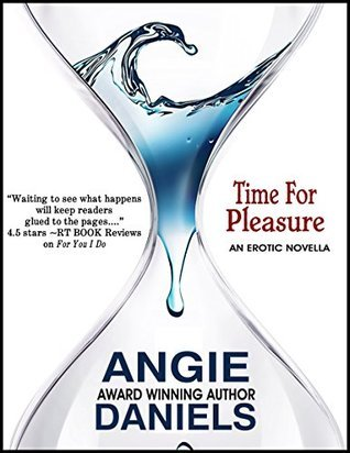 Time For Pleasure Angie Daniels