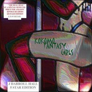 FANTASY GIRLS (The Real Deal) (Kokomo Fantasy Girls: THE REAL DEAL Book 1)  by  Jackie Darroll