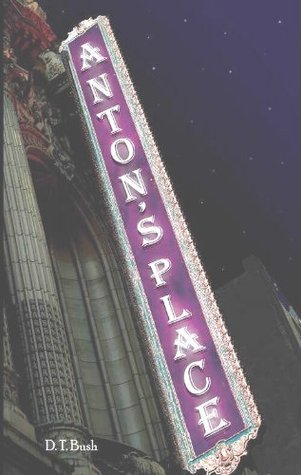 Antons Place D.T. Bush
