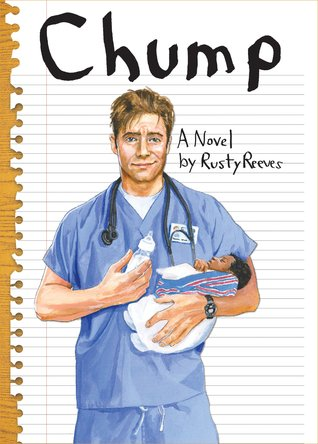 Chump  by  Rusty Reeves